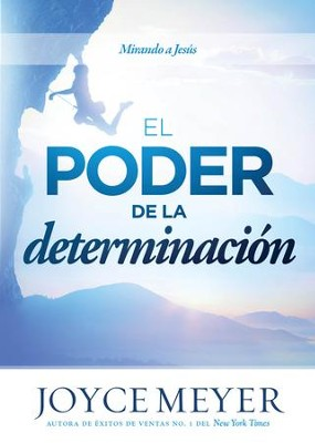 El Poder de la determinacion: Mirando a Jesus - eBook  -     By: Joyce Meyer