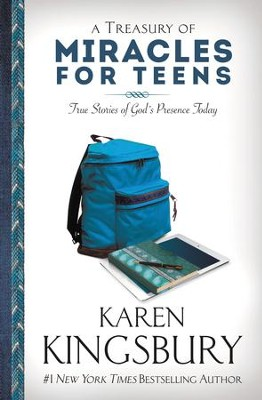 A Treasury of Miracles for Teens: True Stories of Gods Presence Today - eBook  -     By: Karen Kingsbury