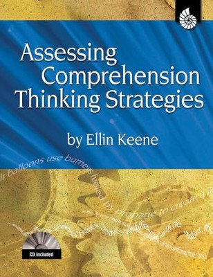 Assessing Comprehension Thinking Strategies  -     By: Ellin Keene