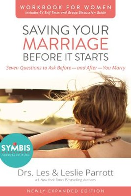 Saving Your Marriage Before It Starts Workbook for Women Updated: Seven Questions to Ask Before--and After--You Marry / Enlarged - eBook  -     By: Dr. Les Parrott, Dr. Leslie Parrott