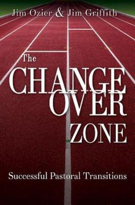 The Changeover Zone: Successful Pastoral Transitions - eBook  -     By: Jim Ozier