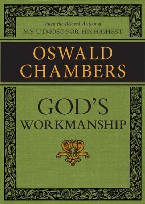 God's Workmanship / Digital original - eBook  -     By: Oswald Chambers