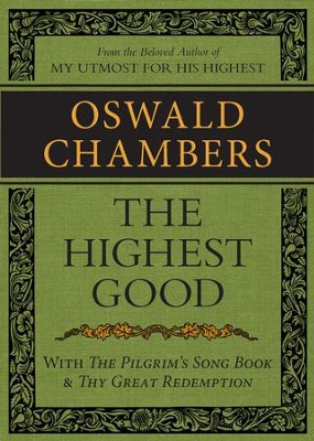 The Highest Good / The Pilgrim's Song Book / Thy Great Redemption / Digital original - eBook  -