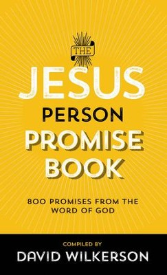 The Jesus Person Pocket Promise Book: Over 800 Promises from the Word of God - eBook  -     By: David Wilkerson