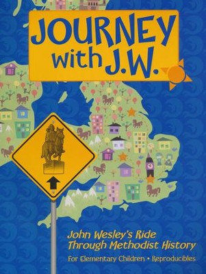 Journey with J.W.: John Wesley's Ride Through Methodist History  -     By: Daphna Lee Flegal