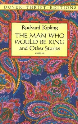 The Man Who Would Be King and Other Stories   -     By: Rudyard Kipling