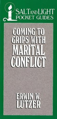 Coming to Grips with Marital Conflict / Digital original - eBook  -     By: Erwin W. Lutzer