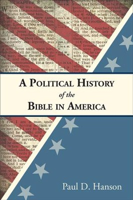 A Political History of the Bible in America - eBook  -     By: Paul D. Hanson