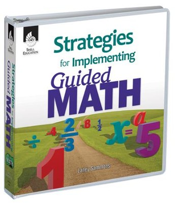 Strategies for Implementing Guided Math  -     By: Laney Sammons