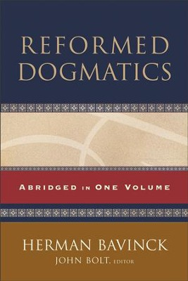 Reformed Dogmatics: Abridged in One Volume - eBook  -     Edited By: John Bolt     By: Herman Bavinck