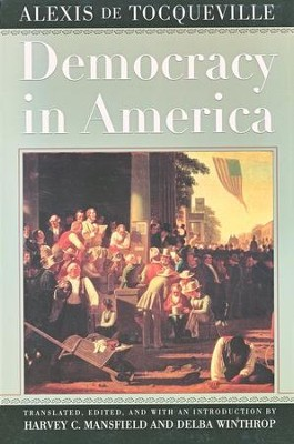 Democracy in America   -     Edited By: H.C. Mansfield, D. Winthrop     By: Alexis de Tocqueville