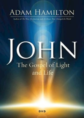 John: The Gospel of Light and Life, DVD   -     By: Adam Hamilton