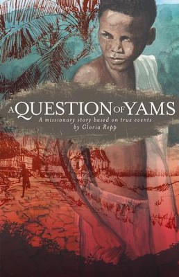 A Question of Yams - eBook  -     By: Gloria Repp