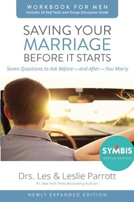 Saving Your Marriage Before It Starts Workbook for Men Updated: Seven Questions to Ask Before--and After--You Marry / Enlarged - eBook  -     By: Dr. Les Parrott, Dr. Leslie Parrott