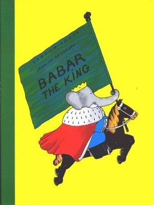 Babar the King   -     By: Jean De Brunhoff