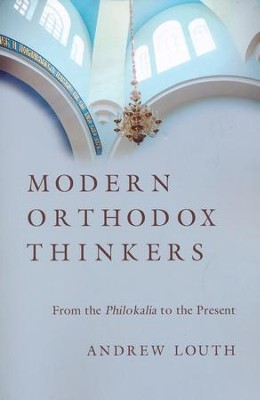 Modern Orthodox Thinkers: From the Philokalia to the Present - eBook  -     By: Andrew Louth