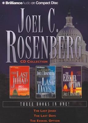 Joel C. Rosenberg CD Collection: The Last Jihad, The Last Days, and The Ezekiel Option - abridged audiobook on CD  -     By: Joel Rosenberg