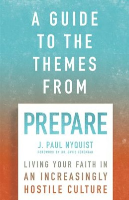 A Guide to the Themes from Prepare - eBook  -     By: J. Paul Nyquist