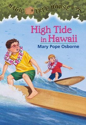 Magic Tree House #28: High Tide in Hawaii  -     By: Mary Pope Osborne     Illustrated By: Sal Murdocca