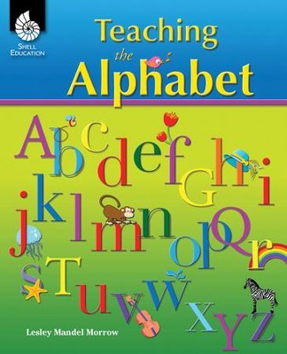 Teaching the Alphabet  -     By: Lesley Morrow