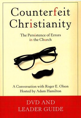 Counterfeit Christianity DVD with Leader Guide   -     By: Roger E. Olson