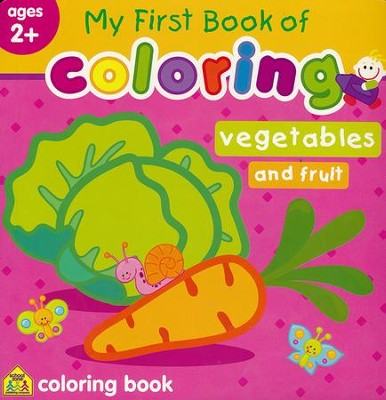 My First Book of Coloring: Vegetables & Fruit   -