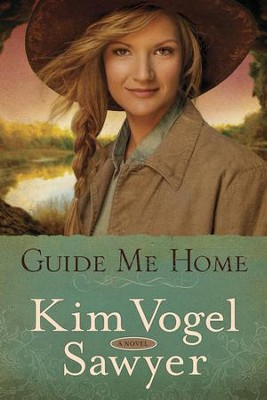 Guide Me Home: A Novel - eBook  -     By: Kim Vogel Sawyer