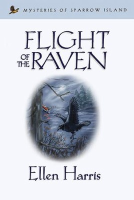 Flight of the Raven - eBook  -     By: Ellen Harris