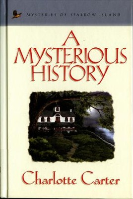 A Mysterious History - eBook  -     By: Charlotte Carter
