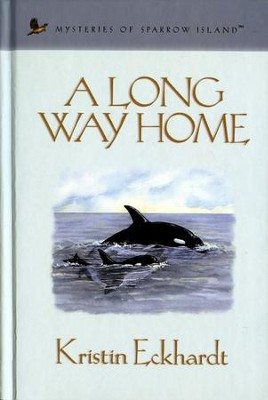 A Long Way Home - eBook  -     By: Kristin Eckhardt