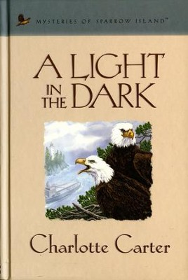 A Light in the Dark - eBook  -     By: Charlotte Carter