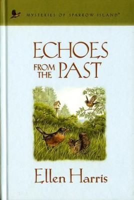 Echoes from the Past - eBook  -     By: Ellen Harris