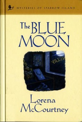 The Blue Moon - eBook  -     By: Lorena McCourtney