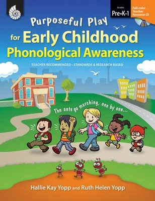Purposeful Play for Early Childhood Phonological Awareness  -     By: Hallie Yopp, Ruth Helen Yopp