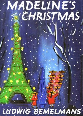 Madeline's Christmas  -     By: Ludwig Bemelmans