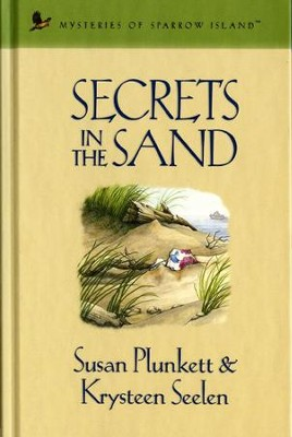 Secrets in the Sand - eBook  -     By: Susan Plunkett, Krysteen Seelen