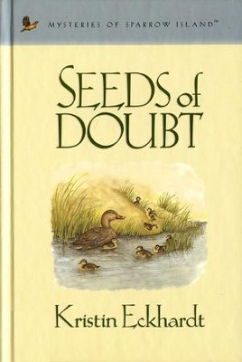 Seeds of Doubt - eBook  -     By: Kristin Eckhardt