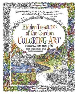 Hidden Treasures of the Garden Coloring Book: 9780996806749 ...