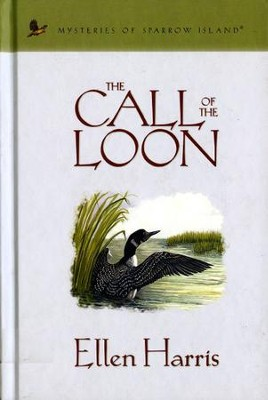 The Call of the Loon - eBook  -     By: Ellen Harris