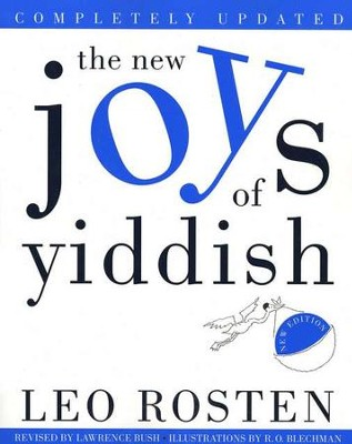 The New Joys of Yiddish   -     By: Leo Rosten