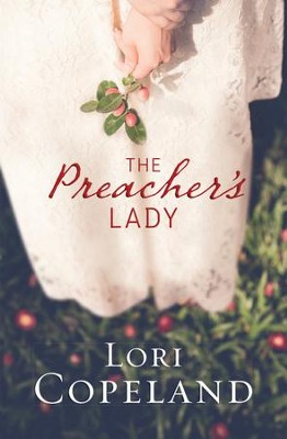 The Preacher's Lady - eBook  -     By: Lori Copeland
