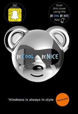 Be Cool Be Nice  -     By: The Be Cool Be Nice Movement
