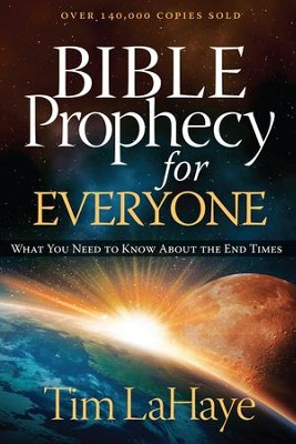 Bible Prophecy for Everyone: What You Need to Know About the End Times - eBook  -     By: Tim LaHaye