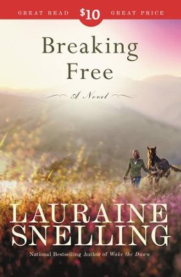 Breaking Free - eBook   -     By: Lauraine Snelling
