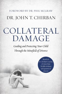 Collateral damage guiding and protecting your child through the collateral damage guiding and protecting your child through the minefield of divorce ebook fandeluxe Gallery