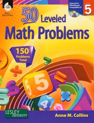 50 Leveled Problems for the Mathematics Classroom Level 5  -     By: Anne Collins