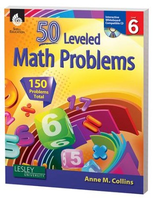 50 Leveled Problems for the Mathematics Classroom Level 6  -     By: Anne Collins