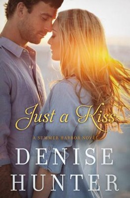 Just a Kiss - eBook  -     By: Denise Hunter