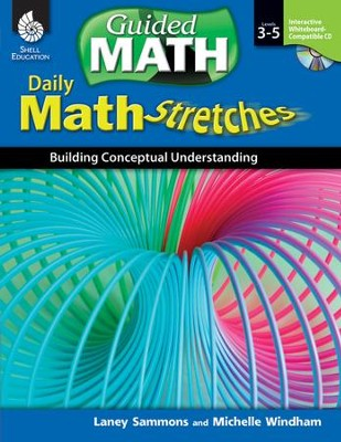 Daily Math Stretches: Building Conceptual Understanding  -     By: Laney Sammons