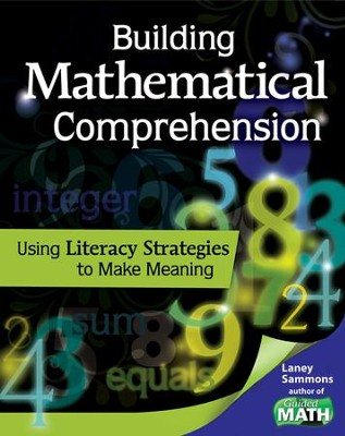 Building Mathematical Comprehension  -     By: Laney Sammons